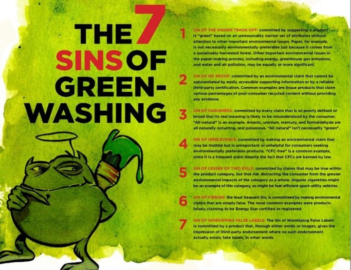 green washing Greenwashing may also engender cynicism: if consumers come to expect self-congratulatory ads from even the most environmentally backward corporations.