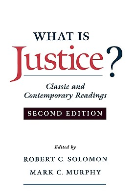 What Is Justice Solomon Robert C 9780195128109
